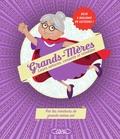 Virginie Verglas et Cyril Verglas - Grands-mères - Leurs astuces, conseils et remèdes.