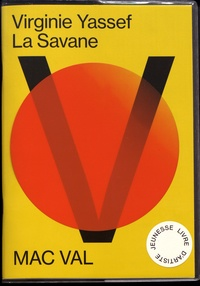 Virginie Yassef - La savane.