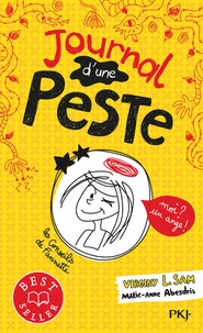 Virginy L. Sam - Journal d'une peste Tome 1 : Moi ? Un ange !.