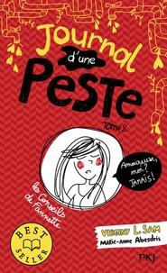 Virginy L. Sam et Marie-Anne Abesdris - Journal d'une peste Tome 2 : Amoureuse, moi ? Jamais !.