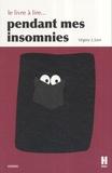 Virginy L. Sam - Le livre à lire... pendant mes insomnies.