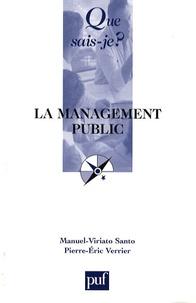 Viriato-Manuel Santo et Pierre-Eric Verrier - Le management public.