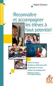 Viriginie Charayron - Reconnaître et accompagner les élèves à haut potentiel.