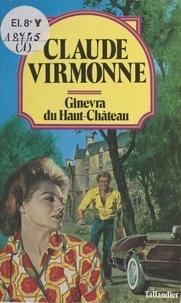 Virmonne - Ginevra du Haut-Château.