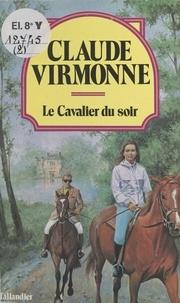 Virmonne - Le Cavalier du soir.