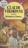 Virmonne - Qu'importe à l'amour.