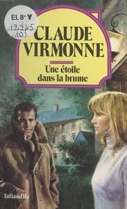 Virmonne - Une Étoile dans la brume.