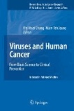 Viruses and Human Cancer - From Basic Science to Clinical Prevention.