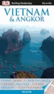 Vis-à-Vis Vietnam & Angkor.
