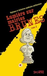 Visa - Lumière sur mairies brunes - Tome 2.