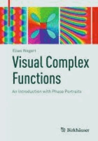 Visual Complex Functions - Volume 1.