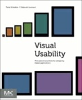Visual Usability - Principles and Practices for Designing Digital Applications.