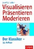 Visualisieren Präsentieren Moderieren - Der Klassiker.