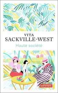 Vita Sackville-West - Haute société.