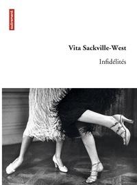 Vita Sackville-West - Infidélités.