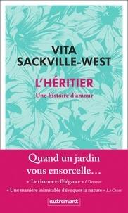 Vita Sackville-West - L'héritier - Une histoire d'amour.