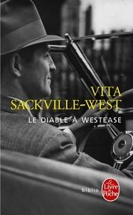 Vita Sackville-West - Le diable à Westease.