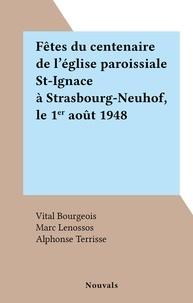 Vital Bourgeois et Marc Lenossos - Fêtes du centenaire de l'église paroissiale St-Ignace à Strasbourg-Neuhof, le 1er août 1948.