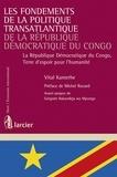 Vital Kamerhe - Les Fondements de la Politique Transatlantique de la République Démocratique du Congo - La République Démocratique du Congo, Terre d'espoir pour l'humanité.