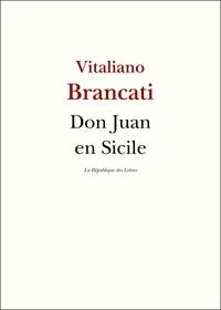 Vitaliano Brancati - Don Juan en Sicile.