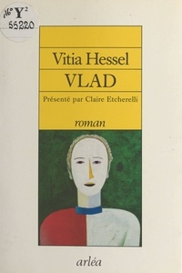 Vitia Hessel - Vlad.