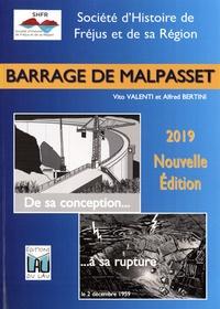 Vito Valenti et Alfred Bertini - Barrage de Malpasset - De sa conception à sa rupture.