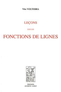 Vito Volterra - Leçons sur les fonctions de lignes.