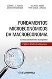 Vitor Carvalho et Aurora Teixeira - Fundamentos Microeconómicos da Macroeconomia 4ª Edição.