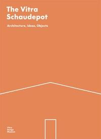Vitra Design Museum - The Vitra Schaudepot architecture, ideas, objects.