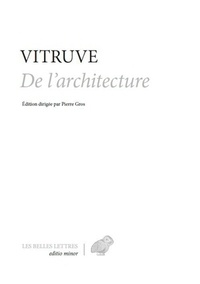 Vitruve - Traité d'architecture - Edition bilingue français-latin.