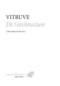 Vitruve - Traité d'architecture - Edition bilingue français-latin.