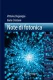 Vittorio Degiorgio et Ilaria Cristiani - Note di fotonica.