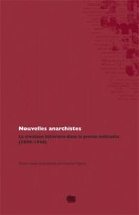 Vittorio Frigerio - Nouvelles anarchistes - La création littéraire dans la presse militante (1890-1946).