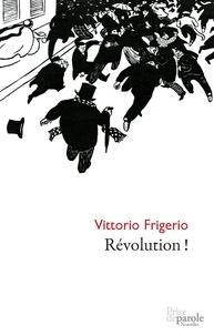 Vittorio Frigerio - Révolution !.