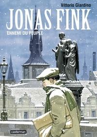 Vittorio Giardino - Jonas Fink  : Ennemi du peuple.