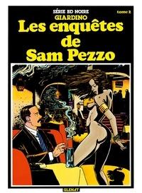 Vittorio Giardino - Les enquêtes de Sam Pezzo tome 2 - Patrimoine Glénat 52.
