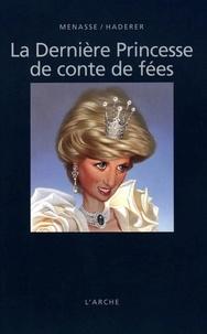 Vittorio Menassé - La dernière princesse de conte de fées.