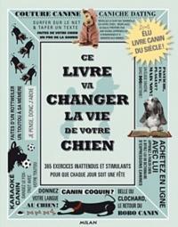 Deedr.fr Ce livre va changer la vie de votre chien - Des défis canins stimulants pour que chaque jour soit une fête Image