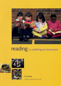 Viv Edwards - Reading in multilingual classrooms.