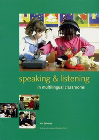 Viv Edwards - Speaking and listening in multilingual classrooms.