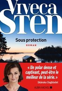 Viveca Sten - Sous protection.