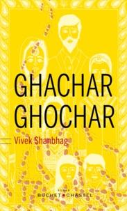 Vivek Shanbhag - Ghachar Ghochar.