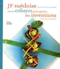 Viveka Sandklef - JF suédoise ayant fait le tour du monde cherche cobayes pour goûter ses inventions (non curieux s'abstenir).