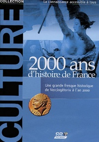 Collectif - 2000 ans d'histoire de France. - Une grande fresque historique de Vercingétorix à l'an 2000, CD-ROM.