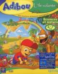 Collectif - Adibou L'île volante 4-7ans. - Sciences et nature, CD-ROM.