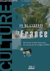Collectif - Vu de l'espace la France. - CD-ROM.