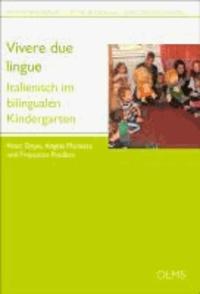 Vivere due lingue - Italienisch im bilingualen Kindergarten. Praxismaterialien für die bilinguale Vorschulerziehung 2.