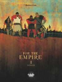 Vives et  Merwan - For The Empire - Volume 1 - Honor.