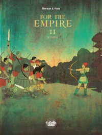 Vives et  Merwan - For the Empire - Volume 2 - Women.