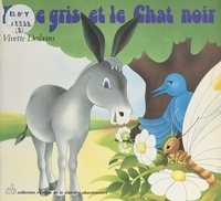 Vivette Desbans - L'âne gris et le chat noir.
